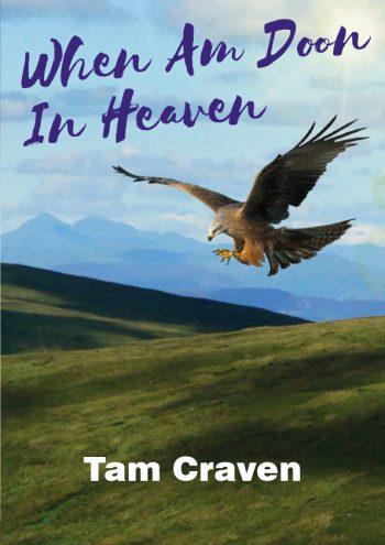 tam craven, when am doon in heaven front cover